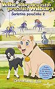 Šarlotina pavučinka: Velké dobrodružství Wilbura