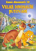 Země dinosaurů 10: Velké dinosauří putování