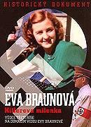 Eva Braun - Hitlerova milenka
