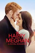 Harry a Meghan – Kráľovská romanca
