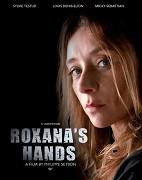 Roxaniny ruce