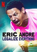 Eric Andre: Legalizujte všechno
