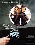 Moje matka je špion!