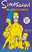 Simpsonovi: Příliš drsný pro TV online