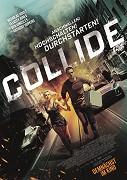 Srážka (2016) Collide, Autobahn