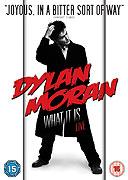 Dylan Moran: What It Is