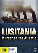 Lusitania - vražda v Atlantiku