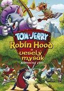 Tom a Jerry: Robin Hood a Veselý Myšák