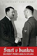 Smrt v bunkru - Skutečný příběh Adolfa Hitlera