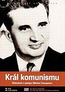 Král komunismu: Okázalost a pompa Nikolae Ceauşescu